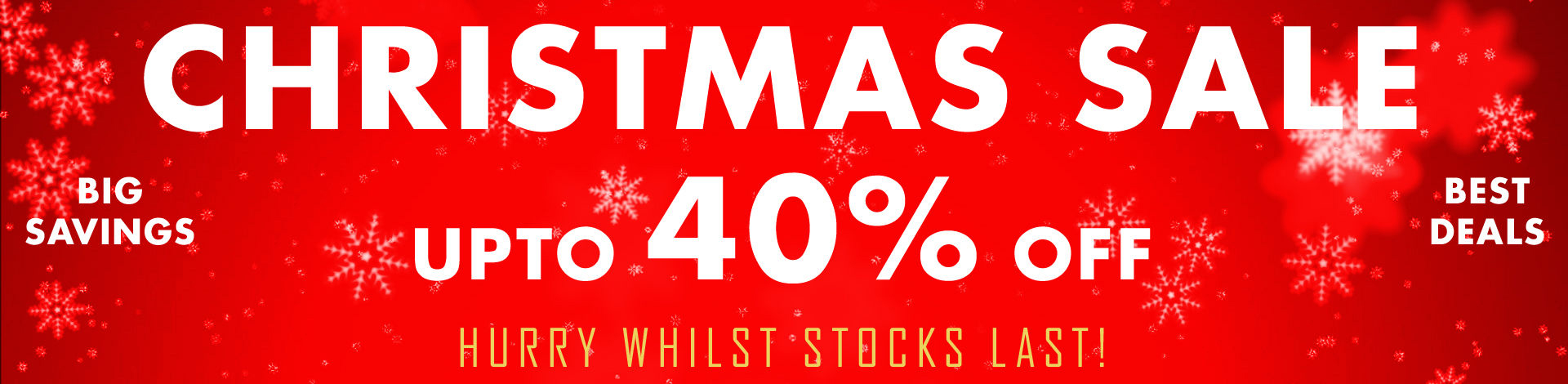 Christmas sale. Up to 40% off. Hurry While stocks last | The Chain Hut